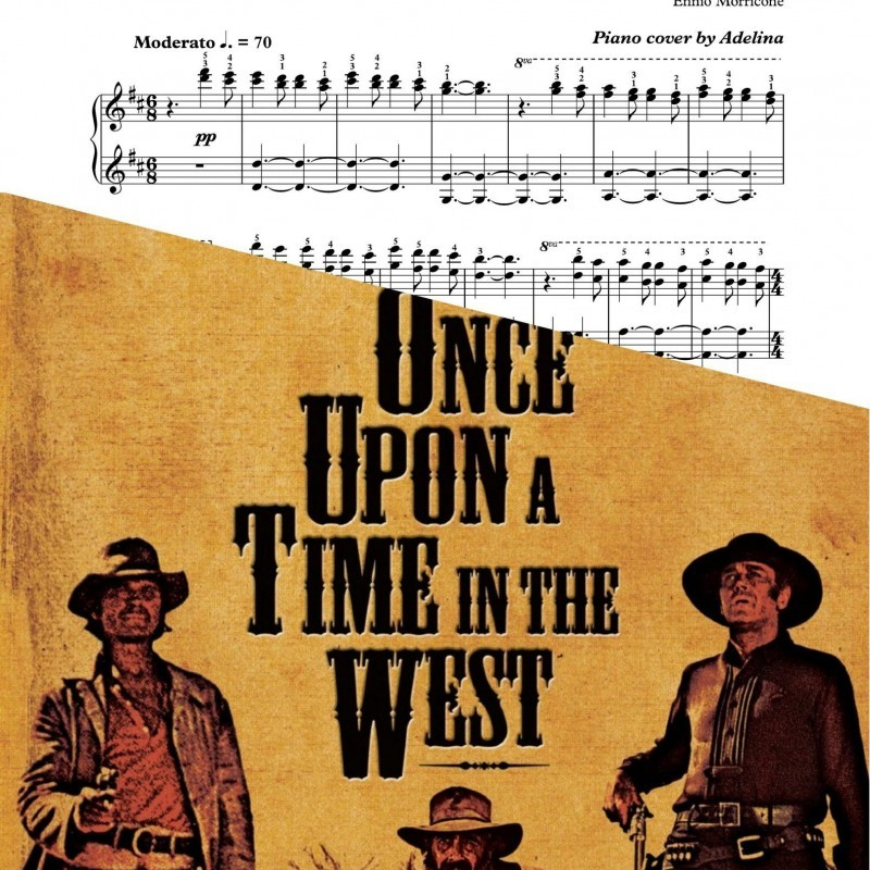 """""""Once upon a time in the west"""" – Ennio Morricone – Piano Sheet Music"""