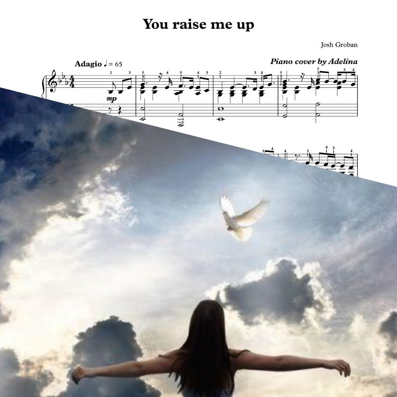 """You raise me up"" – Josh Groban – Piano Sheet Music"