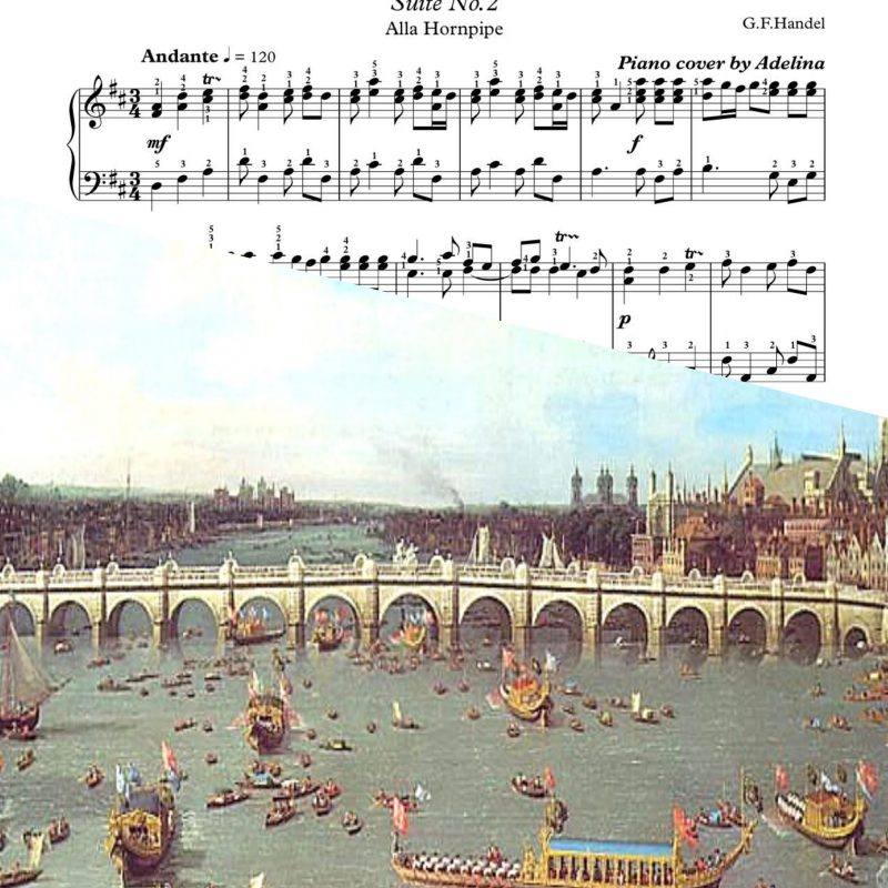 """Water Music – Suite No.2 "" – Handel – Piano Sheets"