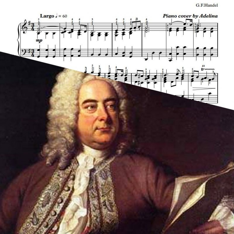 """Largo"" – G.F.Handel – Piano Sheet Music"