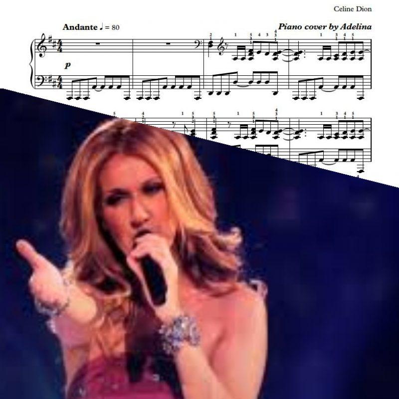 """""""Pour que tu m'aimes encore"""" – Celine Dion – Piano Sheet Music"""