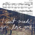 """I Can't Make You Love Me"" – Sheet Music Download"