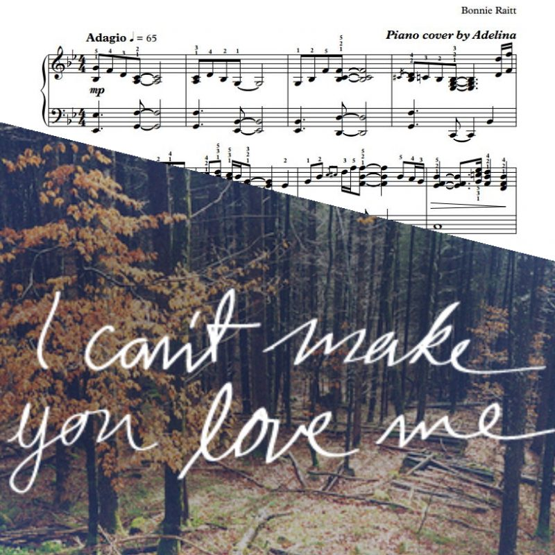 """I Can't Make You Love Me"" – Bonnie Raitt – Piano Sheet Music"