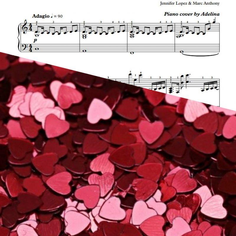 """No Me Ames"" – Jennifer Lopez & Marc Anthony – Piano Sheet Music"