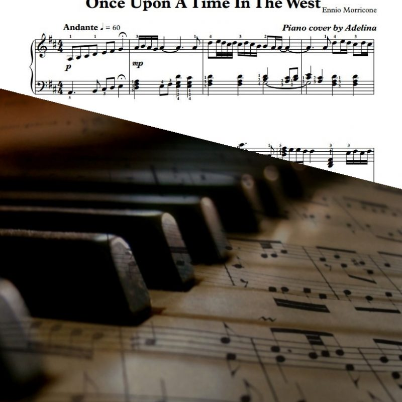 """""""Gabriel's Oboe, Un Amico, Once Upon A Time In The West"""" – Ennio Morricone – Piano Sheet Music"""